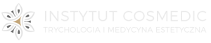 Instytut Cosmedic – Trychologia i medycyna estetyczna